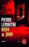 Rosy et John